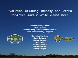 Evaluation of Culling Intensity and Criteria for Antler Traits in White -Tailed Deer PowerPoint Presentation, PPT - DocSlides