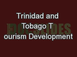 Trinidad and Tobago T ourism Development