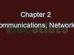 Chapter 2 Communications, Networks,