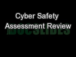 Cyber Safety Assessment Review
