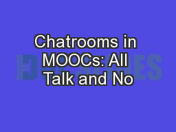 Chatrooms in MOOCs: All Talk and No