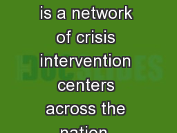 CONTACT USA (CUSA) is a network of crisis intervention centers across the nation. Conceived in 1967