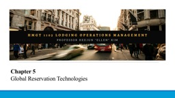 Chapter  5 Global Reservation Technologies