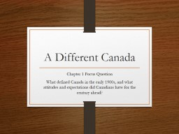 A Different Canada Chapter 1 Focus Question PowerPoint PPT Presentation