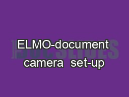 ELMO-document camera  set-up