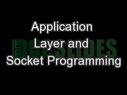 Application Layer and Socket Programming