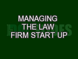 MANAGING THE LAW FIRM START UP