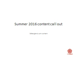 Summer 2016 content call out