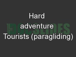 Hard adventure Tourists (paragliding)