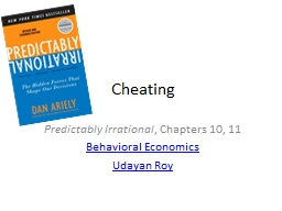 Cheating Predictably Irrational