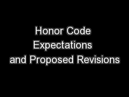 Honor Code Expectations and Proposed Revisions