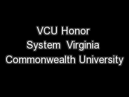 VCU Honor System  Virginia Commonwealth University