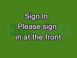 Sign In  Please sign in at the front