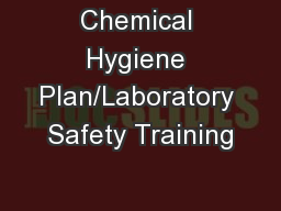 Chemical Hygiene Plan/Laboratory Safety Training