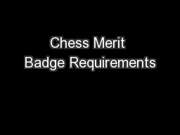 Chess Merit Badge Requirements