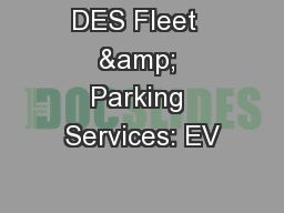 DES Fleet  & Parking Services: EV