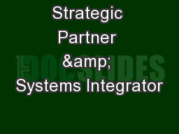 Strategic Partner & Systems Integrator