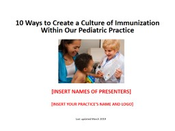 10 Ways to Create a Culture of Immunization Within Our Pediatric Practice