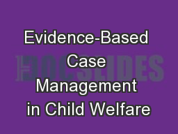 Evidence-Based Case Management in Child Welfare