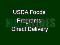 USDA Foods Programs Direct Delivery