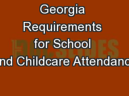 Georgia Requirements for School and Childcare Attendance