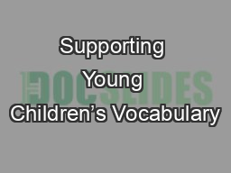 Supporting Young Children's Vocabulary