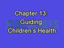Chapter 13: Guiding Children's Health
