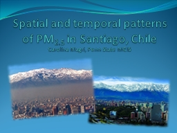 Spatial and temporal patterns of PM