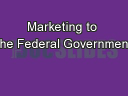 Marketing to the Federal Government