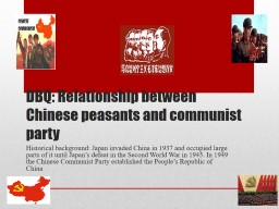 DBQ: Relationship between Chinese peasants and communist party