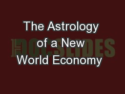 The Astrology of a New World Economy���