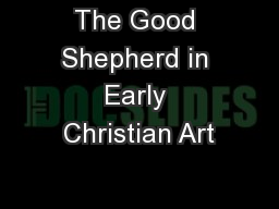 The Good Shepherd in Early Christian Art