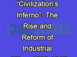 "Chapter 19 ""Civilization's Inferno"": The Rise and Reform of Industrial Cities, 1880-1917"