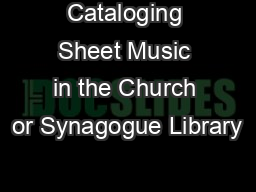 Cataloging Sheet Music in the Church or Synagogue Library