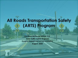 All Roads Transportation Safety (ARTS) Program