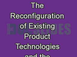 A rchitectural Innovation: The Reconfiguration of Existing Product Technologies and the Failure of