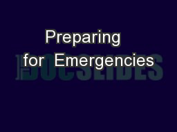 Preparing  for  Emergencies PowerPoint PPT Presentation