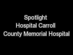 Spotlight Hospital Carroll County Memorial Hospital