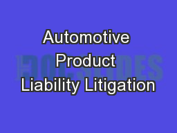 Automotive Product Liability Litigation
