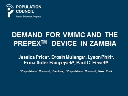 DEMAND FOR VMMC AND THE PREPEX