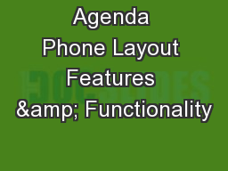 Agenda Phone Layout Features & Functionality