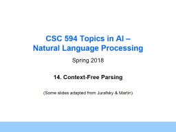 CSC 594 Topics in AI –