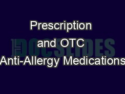 Prescription and OTC Anti-Allergy Medications