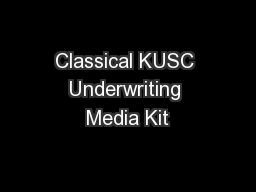 Classical KUSC Underwriting Media Kit