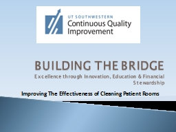 BUILDING THE BRIDGE Excellence through Innovation, Education & Financial Stewardship