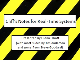 Cliff�s Notes for Real-Time Systems