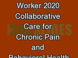 Healthy Worker 2020 Collaborative Care for Chronic Pain and Behavioral Health