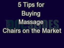5 Tips for Buying Massage Chairs on the Market