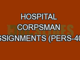 HOSPITAL CORPSMAN ASSIGNMENTS (PERS-407)