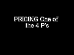 PRICING One of the 4 P's